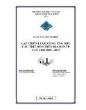 LẬP CHIẾN LƯỢC CUNG ỨNG NHU CẦU THỊT HEO TRÊN ĐỊA BÀN TP CẦN THƠ 2009 - 2013