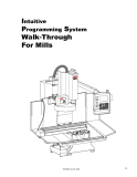 Intuitive Programming System Walk-Through For Mills