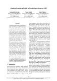"Báo cáo khoa học: ""Adapting Translation Models to Translationese Improves SMT"""