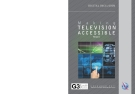 MAKING TELEVISION  A CCESSIBLE  REPORT