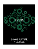 SONOS PLAYBAR Product Guide