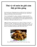 Thú vị với món ăn giải cảm thịt gà kho gừng