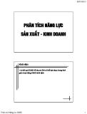 PHÂN TÍCH NĂNG LỰC SẢN XUẤT - KINH DOANH