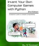 Invent Your Own Computer Games with Python 2nd Edition