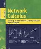 Network Calculus: A Theory of Deterministic Queuing Systems for the Internet