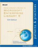 Developer's Guide to Microsoft Enterprise Library 5.0 C# Edition