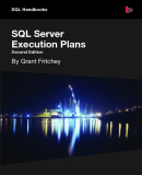 SQL Server Execution Plans Second Edition