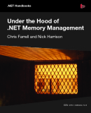 Under the Hood of .NET Memory Management