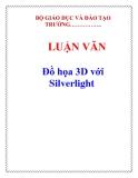 LUẬN VĂN: Đồ họa 3D với Silverlight