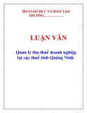 LUẬN VĂN: Quản lý thu thuế doanh nghiệp tại cục thuế tỉnh Quảng Ninh