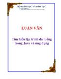 LUẬN VĂN: Tìm hiểu lập trình đa luồng trong Java và ứng dụng