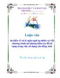 Luận văn: ìm hiểu về xử lý ngôn ngữ tự nhiên và viết chương trình mô phỏng kiểm tra lỗi từ vựng trong việc sử dụng câu tiếng Anh