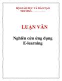 LUẬN VĂN: Nghiên cứu ứng dụng E-learning