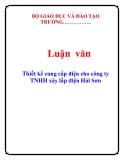 Luận văn: Thiết kế cung cấp điện cho công ty TNHH xây lắp điện Hải Sơn