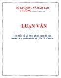 LUẬN VĂN: Tìm hiểu về kỹ thuật phân cụm dữ liệu trong xử lý dữ liệu trên hệ QTCDL Oracle