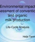 A Comparison of Conventional and Organic  Milk Production Systems in the U.S.