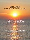Sri lanka the emerging wonder of asia mahinda Chintana Vision for the future