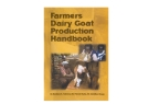 FARMERS DAIRY GOAT PRODUCTION HANDBOOK