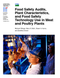 Food Safety Audits,  Plant Characteristics,  and Food Safety  Technology Use in Meat  and Poultry Plants