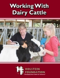 WORKING WITH DAIRY CATTLE