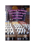 TRADITIONAL FERMENTED FOOD AND BEVERAGES FOR IMPROVED LIVELIHOODS