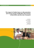 The impact of fodder trees on milk production and income among smallholder dairy farmers  in East Africa and the role of research