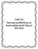 Tiểu luận: Tình hình nợ BHXHcủa các doanh nghiệp tại Đà Nẵng từ 2011-2012