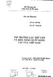 Thị trường lạc thế giới và khả năng xuất khẩu lạc của Việt Nam