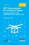 DIY Instruments for Amateur Space Sandy Antunes