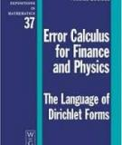 Error Calculus for Finance and Physics: The Language of Dirichlet Forms