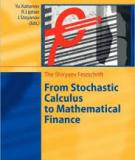 The Shiryaev Festschrift From Stochastic Calculus to Mathematical Finance