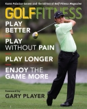 GOLF FITNESS Play Better, Play without Pain, Play Longer, and Enjoy the Game More