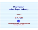 Overview of  Indian Paper Industry
