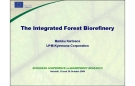 The Integrated Forest Biorefinery