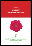 ECO-FRIENDLY HANDMADE PAPER MAKING
