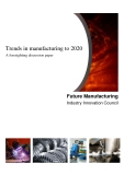 Trends in manufacturing to 2020  A foresighting discussion paper