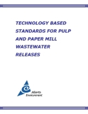 TECHNOLOGY BASED STANDARDS FOR PULP AND PAPER MILL WASTEWATER RELEASES..TECHNOLOGY BASED STANDARDS FOR PULP AND PAPER MILL WASTEWATER RELEASES