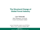 THE STRUCTURAL CHANGE OF GLOBAL FOREST INDUSTRY