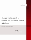 Comparing Research In Motion and Microsoft Mobile SolutioComparing Research In  Motion and Microsoft Mobile  SolutionsnsFor Your Mobile Device NeedsJune 2008 Prepared by Advaiya, Inc..The information contained in this document represents the current view of Advaiya, Inc. on the issues discussed as of the date