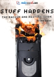 Stuff Happens: The  Backup and Restore  Guide