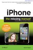 iPhone: The Missing Manual iPhone: The Missing Manual, Fourth Edition