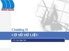 Bài giảng tin học ứng dụng: Chương II - Cơ sở dữ liệu