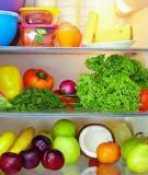 Sử dụng tủ lạnh đúng cách để ngăn chặn chất gây ung thư