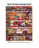 Kinh tế thị trường là gì? What is a Market Economy?