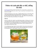 Thêm vài cách giải độc cơ thể, chống táo bón