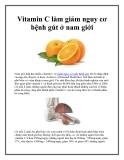 Vitamin C làm giảm nguy cơ bệnh gút ở nam giới