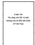 Luận văn Nợ công của Mỹ và ảnh hưởng của nó đến nền kinh tế Việt Nam