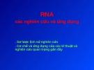 RNA các nghiên cứu và ứng dụng
