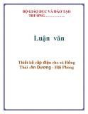 Luận văn:  Thiết kế cấp điện cho xã Hồng Thái -An Dương - Hải Phòng