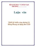 Luận văn:  Thiết kế chiếu sáng đường Lê Hồng Phong sử dụng đèn LED